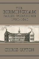 The Birmingham Parish Workhouse, 1730–1840