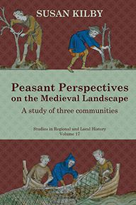 Peasant Perspectives on the Medieval Landscape