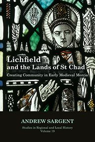 Lichfield and the Lands of St Chad